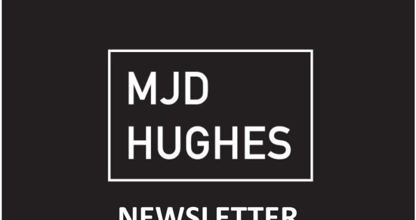 MJD Hughes Ltd Weekly Newsletter